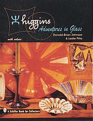 Higgins: Adventures in Glass - Johnson, Donald-Brian