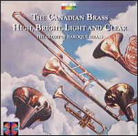 High, Bright, Light and Clear - Canadian Brass (brass ensemble)
