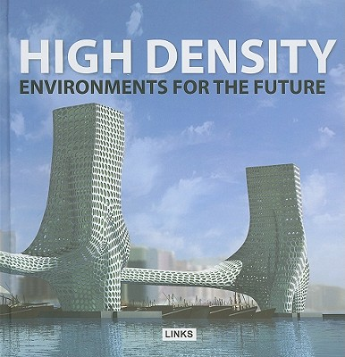 High Density Environments for the Future - Broto, Eduard