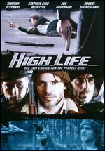 High Life - Gary Yates