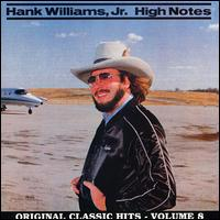 High Notes - Hank Williams, Jr.
