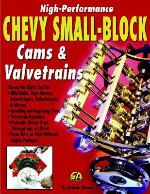 High-Performance Chevy Small-Block Cams & Valvetrains - Hansen, Graham