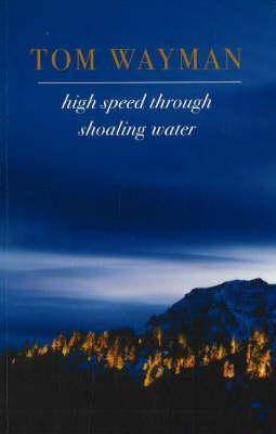 High Speed Through Shoaling Water - Wayman, Tom