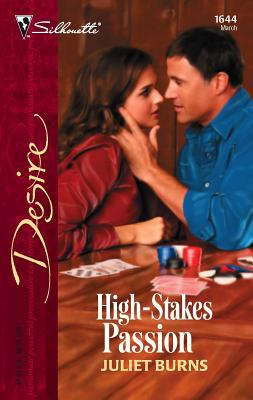 High-Stakes Passion - Burns, Juliet