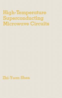 High-Temperature Superconducting Microwave Circuits - Shen, Zhi-Yuan