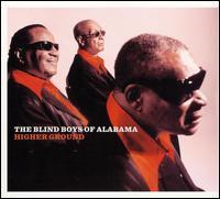 Higher Ground - The Blind Boys of Alabama