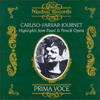 Highlights from Faust & French Opera - Antonio Scotti (vocals); Enrico Caruso (vocals); Geraldine Farrar (vocals); Marcel Journet (vocals); Mario Ancona (vocals);...