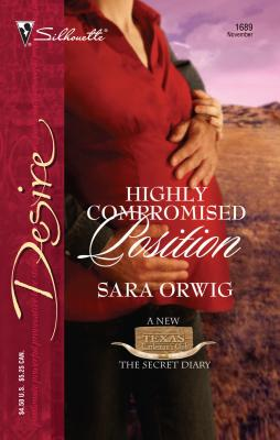 Highly Compromised Position - Orwig, Sara