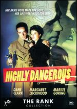 Highly Dangerous - Roy Ward Baker