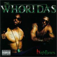 Hightimes - The WhoRidas