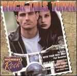 Highway Rock: Rock This Town