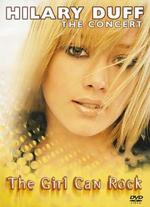 Hilary Duff: The Concert - The Girl Can Rock
