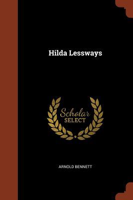 Hilda Lessways - Bennett, Arnold