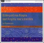 Hildegard von Bingen & Birgitta von Schweden