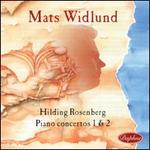 Hilding Rosenberg: Piano Concertos 1 & 2