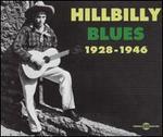 Hillbilly Blues: 1928-1946
