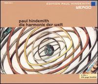Hindemith: Die Harmonie der Welt - Andreas Kohn (bass baritone); Arutiun Kotchinian (bass); Christian Elsner (tenor); Daniel Kirch (tenor);...