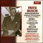 Hindemith: Symphonic Metamorphosis on Themes of Weber; Berg: Violin Concerto; Larsson: Ostinato