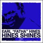 Hines Shines