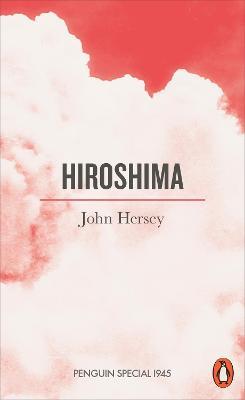 Hiroshima - Hersey, John