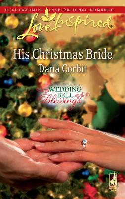 His Christmas Bride - Corbit, Dana