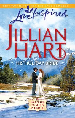 His Holiday Bride - Hart, Jillian