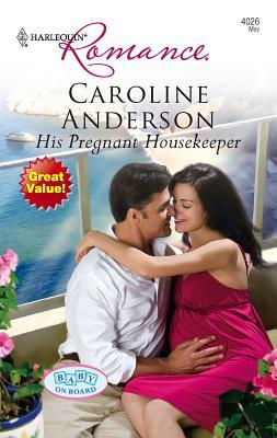 His Pregnant Housekeeper - Anderson, Caroline