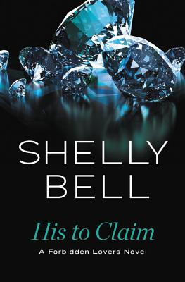 His to Claim - Bell, Shelly