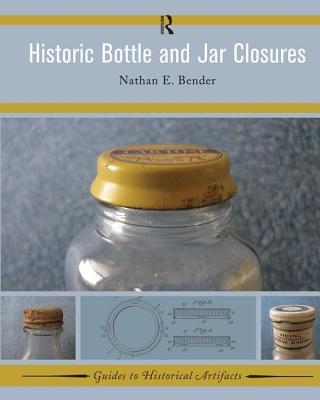 Historic Bottle and Jar Closures - Bender, Nathan E