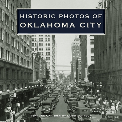 Historic Photos of Oklahoma City - Johnson, Larry