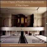 Historical Organs of Southeastern Massachusetts