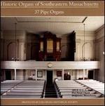 Historical Organs of Southeastern Massachusetts