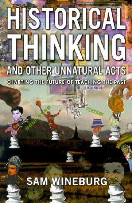 Historical Thinking - Wineburg, Sam