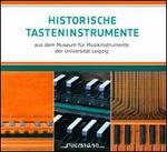 Historische Tasteninstrumente aus dem Museum für Musikinstrumente der Unversität Leipzig