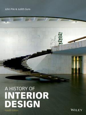 History of Interior Design - Pile, John F