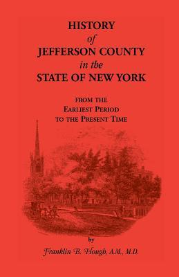 History of Jefferson County, New York - Hough, Franklin B