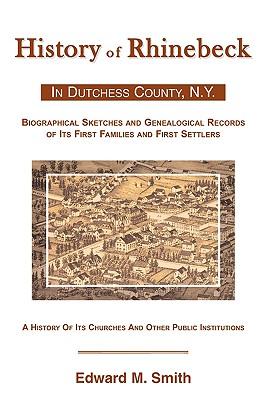History of Rhinebeck - Smith, Edward M