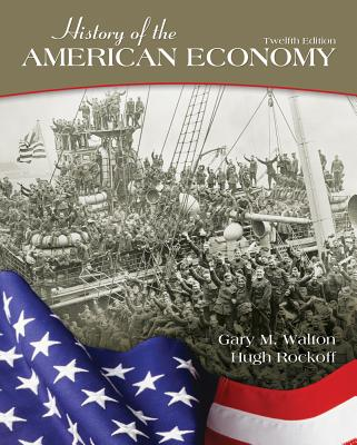History of the American Economy - Walton, Gary M, and Rockoff, Hugh