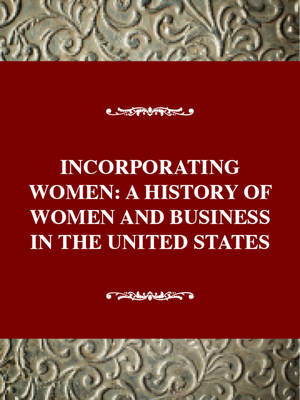 History of Women and Business: A History of Women and Business in the United States / Angel Kwolek-Folland. - POLLAND