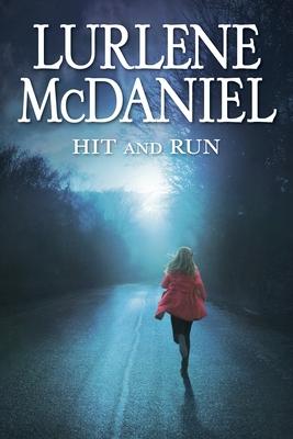 Hit and Run - McDaniel, Lurlene