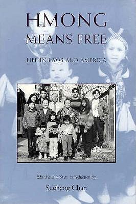 Hmong Means Free PB - Chan, Sucheng
