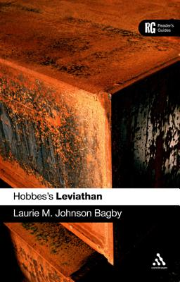 Hobbes's 'leviathan': A Reader's Guide - Bagby, Laurie M Johnson