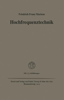Hochfrequenztechnik - Martens, Friedrich Franz