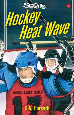 Hockey Heat Wave - Forsyth, Christine