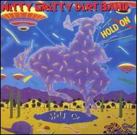 Hold On - The Nitty Gritty Dirt Band