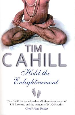 Hold The Enlightenment - Cahill, Tim