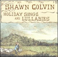 Holiday Songs and Lullabies - Shawn Colvin