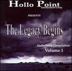 Hollo Point Presents: The Legacy Begins