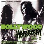 Hollywood Hairspray, Vol. 2