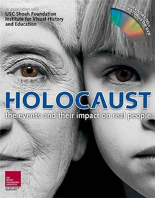 Holocaust: The Events and Their Impact on Real People - Zinkin, Clare (Editor), and Wood, Angela Gluck, and Stone, Dan (Contributions by)